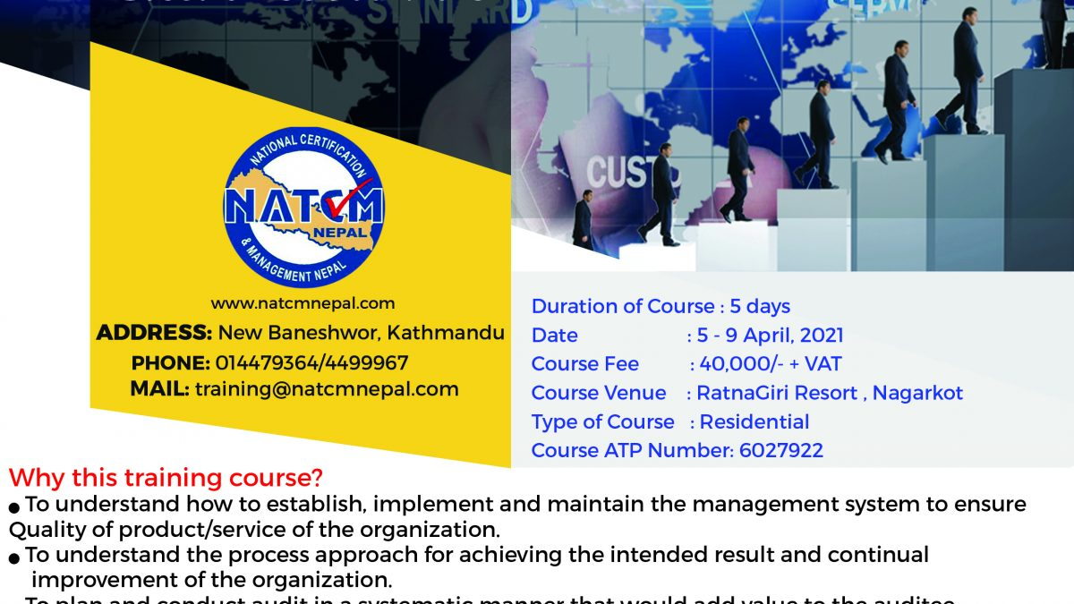 IRCA Approved Training In Nepal, Lead Auditor Training Course, Quality Management System In nepal, Lead Auditor Training Course In Nepal, QMS in Nepal, QMS in Kathmandu, ISO 9001:2015, OHAS in Nepal, OHAS In Kathmandu, ISO Trainings In Nepal, ISO Training In Kathmandu, Best Training IN Nepal.